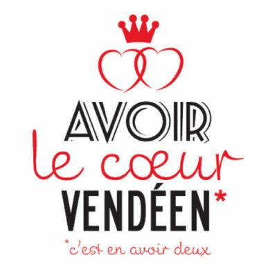 Carte postale avoir le coeur vendéen – Vendée